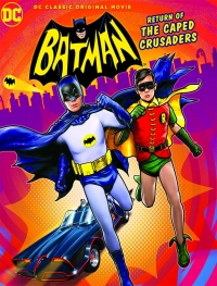 Tráiler y portada de Return of the Caped Crusaders